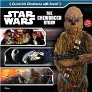 Star Wars: The Chewbacca Story by Harper, Benjamin, 9780794437411