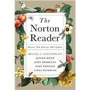 The Norton Reader with 2016 MLA Update by Melissa Goldthwaite (Editor), Joseph Bizup (Editor), John Brereton (Editor), Anne Fernald (Editor), Linda Peterson, 9780393617412