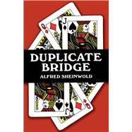Duplicate Bridge by Alfred Sheinwold, 9780486227412