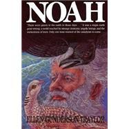 Noah by Traylor, Ellen Gunderson, 9780970027412