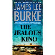 The Jealous Kind by Burke, James Lee, 9781501107412