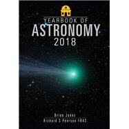 Yearbook of Astronomy 2018 by Jones, Brian; Pearson, Richard S., 9781526717412