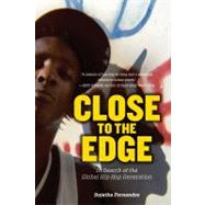 Close to the Edge: In Search of the Global Hip Hop Generation by FERNANDES, SUJATHA, 9781844677412
