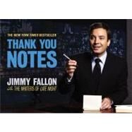 Thank You Notes by Fallon, Jimmy; the Writers of Late Night, 9780892967414