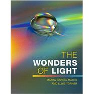 The Wonders of Light by García-matos, Marta; Torner, Lluis, 9781107477414