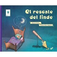 El rescate del finde / The weekend rescue by Helguera, Lorenzo Soto; Severi, Marcos, 9788415357414