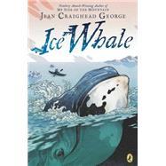 Ice Whale by George, Jean Craighead; Hendrix, John, 9780142427415