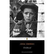 Childhood by Oberski, Jona; Shepard, Jim (AFT); Manheim, Ralph, 9780143107415