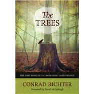 The Trees by Richter, Conrad; McCullough, David, 9781613737415