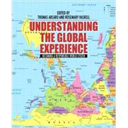 Understanding the Global Experience: Becoming a Responsible World Citizen by Arcaro,Thomas, 9780205707416