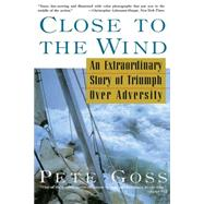 Close to the Wind by Goss, Pete, 9780786707416