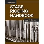 Stage Rigging Handbook by Glerum, Jay O., 9780809327416