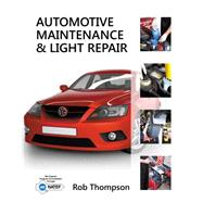 Automotive Maintenance & Light Repair by Thompson, Rob, 9781111307417