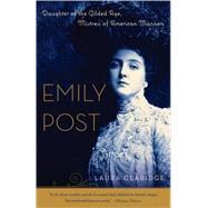 Emily Post by Claridge, Laura, 9780812967418