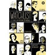 Watchlist 32 Stories by Persons of Interest by Hurt, Bryan; Boyle, T. Coraghessan; Bender, Aimee; Shepard, Jim; Doctorow, Cory, 9781936787418