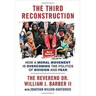 The Third Reconstruction by BARBER, WILLIAM J. REV DR IIWILSON-HARTGROVE, JONATHAN, 9780807007419