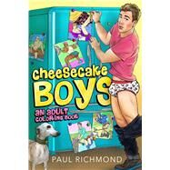 Cheesecake Boys by Richmond, Paul, 9781635337419