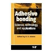 Adhesive Bonding by Adams, 9781855737419