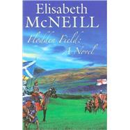Flodden Field by McNeill, Elisabeth, 9780727877420
