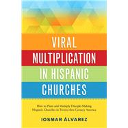 Viral Multiplication in Hispanic Churches by Not Available (NA), 9780881777420