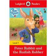 Peter Rabbit and the Radish Robber by Ladybird, 9780241297421
