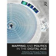 Mapping and Politics in the Digital Age by BarguTs-Pedreny; Pol, 9780815357421