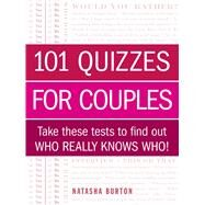 101 Quizzes for Couples by Burton, Natasha, 9781440567421
