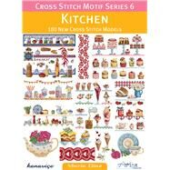 Kitchen: 180 New Cross Stitch Models by Diaz, Maria, 9786055647421