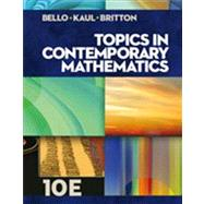 Topics in Contemporary Mathematics by Bello, Ignacio; Kaul, Anton; Britton, Jack R., 9781133107422