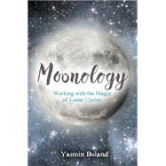 Moonology by Boland, Yasmin, 9781781807422