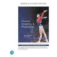 Human Anatomy & Physiology, Books a la Carte Edition by Marieb, Elaine N.; Hoehn, Katja N., 9780134807423