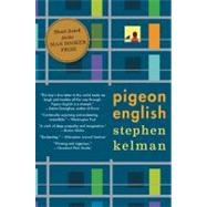 Pigeon English by Kelman, Stephen, 9780547737423