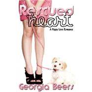 Rescued Heart by Beers, Georgia, 9780996677424