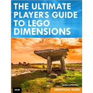 The Ultimate Player's Guide to LEGO Dimensions [Unofficial Guide] 9780789757425R
