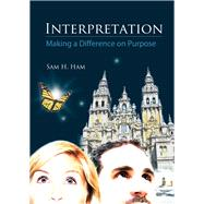 Interpretation by Ham, Sam H., 9781555917425