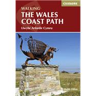 Cicerone Guide Walking the Wales Coast Path / Llwybr Arfordir Cymru by Dillon, Paddy, 9781852847425