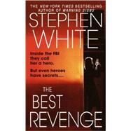 The Best Revenge by WHITE, STEPHEN, 9780440237426