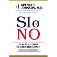 Sí o no by Johnson, Spencer, 9780718077426