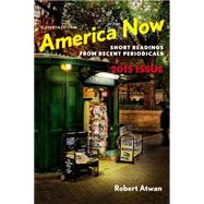 America Now Short Readings from Recent Periodicals by Atwan, Robert, 9781457687426