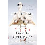 Problems With People by Guterson, David, 9780345807427