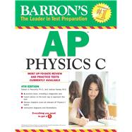 Barron's Ap Physics C by Pelcovits, Robert A., Ph.D.; Farkas, Joshua, M.D., 9781438007427