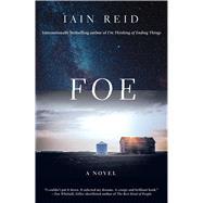 Foe A Novel by Reid, Iain, 9781501127427