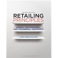 Retailing Principles a Global Outlook by Rose Poloian, Lynda, 9781563677427
