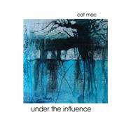 Under the Influence by MAC, Cat, 9781943837427