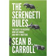 The Serengeti Rules by Carroll, Sean B., 9780691167428