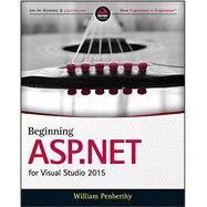 Beginning Asp.net for Visual Studio 2015 by Penberthy, William, 9781119077428