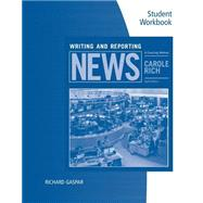 Student Workbook for Rich's Writing and Reporting News: A Coaching Method, 8th by Rich, Carole, 9781305577428