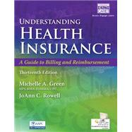 Understanding Health Insurance A Guide to Billing and Reimbursement (with Cengage EncoderPro.com Demo Printed Access Card) by Green, Michelle A., 9781305647428