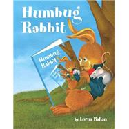 Humbug Rabbit by Balian, Lorna, 9781595727428
