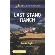Last Stand Ranch by Night, Jenna, 9780373677429